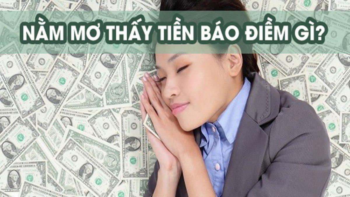 Nằm mơ thấy tiền là điềm gì, đánh con gì?